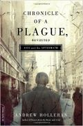Chronicle of a plague revisited